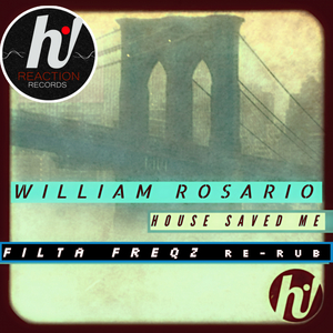 WILLIAM ROSARIO - House Saved Me