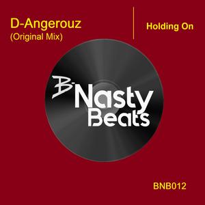 D-ANGEROUZ - Holding On