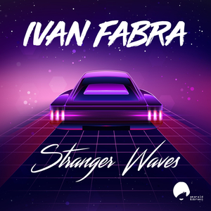 IVAN FABRA - Stranger Waves