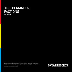 JEFF DERRINGER - Factions EP