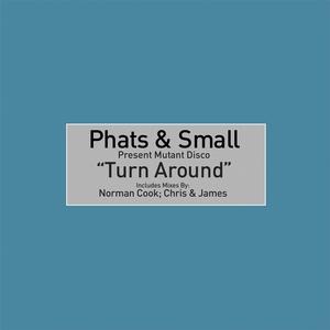 PHATS & SMALL feat TONEY LEE - Turn Around