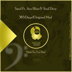 SMOL feat ACE BLISS & SOUL DIVA - 365 Days
