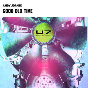 ANDY JORNEE - Good Old Time