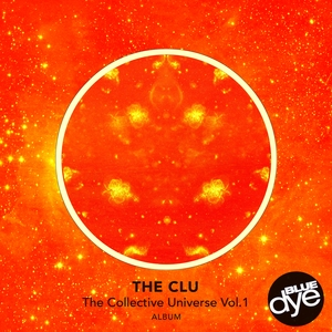 THE CLU - The Collective Universe Vol 1