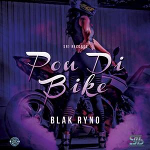 BLAK RYNO - Pon Di Bike (Explicit)