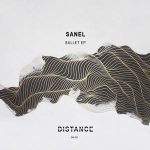 SANEL - Bullet EP
