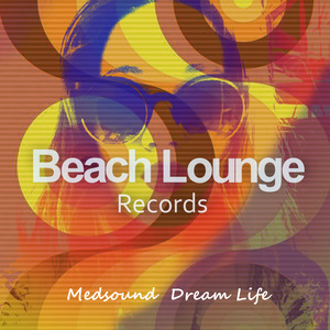 MEDSOUND - Dream Life