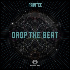 RAWTEE - Drop The Beat