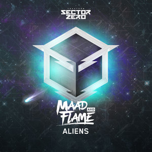 MAAD & FLAME - Aliens