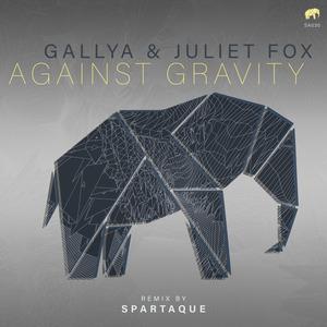 GALLYA/JULIET FOX - Against Gravity