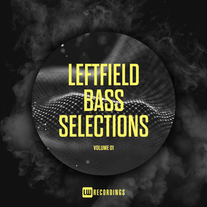 VARIOUS - Leftfield Bass Selections Vol 01
