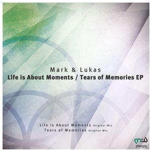 MARK & LUKAS - Life Is About Moments