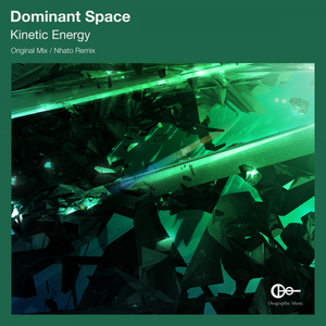 DOMINANT SPACE - Kinetic Energy