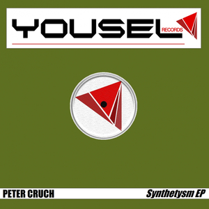 PETER CRUCH - Synthetysm EP