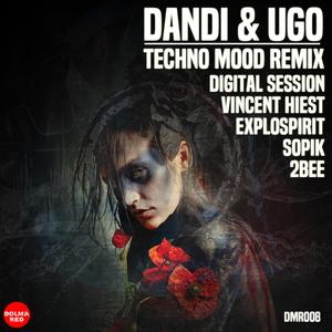 DANDI & UGO - Techno Mood Remix