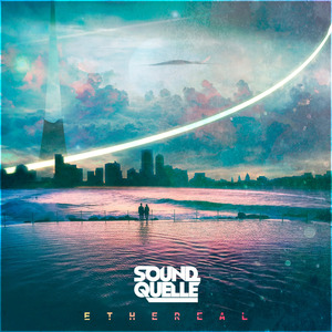 SOUND QUELLE - Ethereal