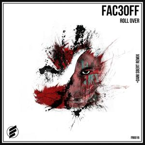 FAC3OFF - Roll Over