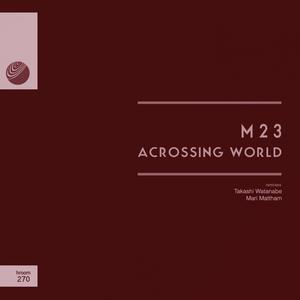 M23 - Acrossing World