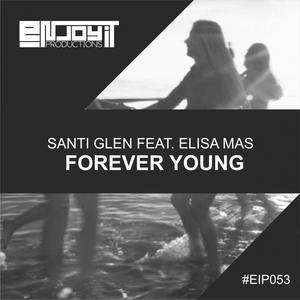 SANTI GLEN feat ELISA MAS - Forever Young