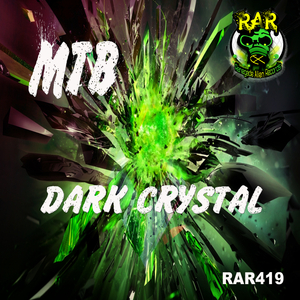 MTB - Dark Crystal