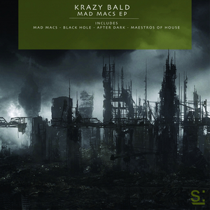 KRAZY BALD - Mad Macs EP