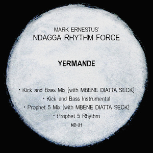 MARK ERNESTUS'/NDAGGA RHYTHM FORCE - Yermande