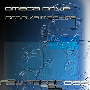 OMEGA DRIVE - Groove Machine