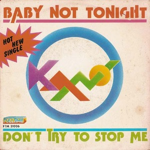 KANO - Baby Not Tonight/Don't Try To Stop Me