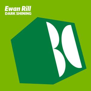 EWAN RILL - Dark Shining
