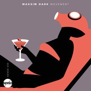 MAKSIM DARK - Movement