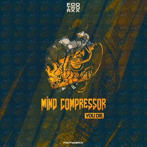 MIND COMPRESSOR - You Die