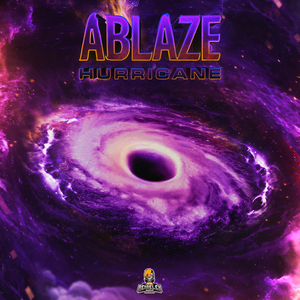 ABLAZE - Hurricane