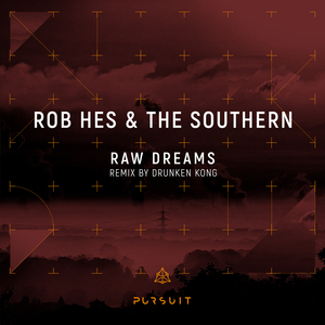 THE SOUTHERN/ROB HES - Raw Dreams