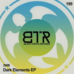 2WB - Dark Elements EP