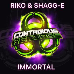 RIKO & SHAGG-E - Immortal