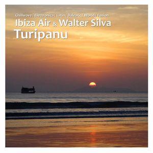 WALTER SILVA/IBIZA AIR - Turipanu