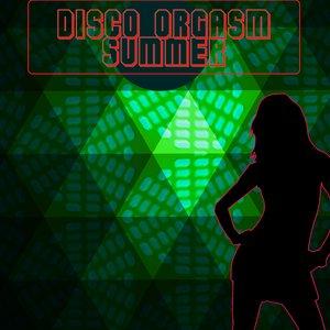 VARIOUS - Disco Orgasm: The Summer Edition