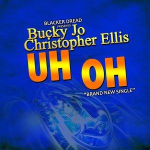 BUCKY JO - Uh Oh