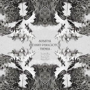 SUBSTAK & DANNY PANAGIOTOU - Themes