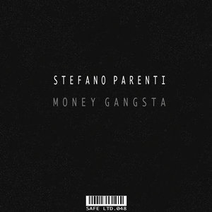 STEFANO PARENTI - Money Gangsta EP