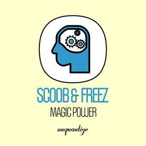 SCOOB & FREEZ - Magic Power