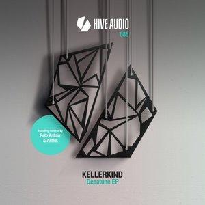 KELLERKIND - Decatune EP