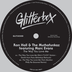 RON HALL/THE MUTHAFUNKAZ - The Way You Love Me (feat Marc Evans)