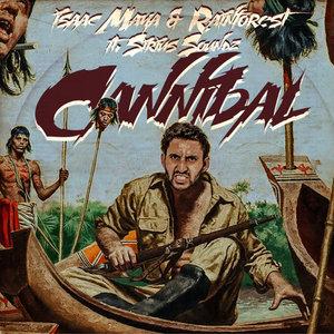 ISAAC MAYA/RAINFOREST - Cannibal