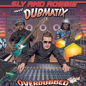 SLY/ROBBIE/DUBMATIX - Overdubbed