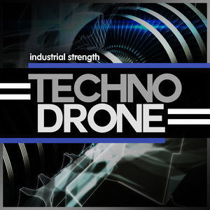 INDUSTRIAL STRENGTH RECORDS - Techno Drone (Sample Pack WAV)
