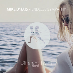 MIKE D' JAIS - Endless Sympathy