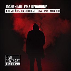 JOCHEN MILLER/REBOURNE - Revenge