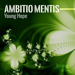 AMBITIO MENTIS - Young Hope