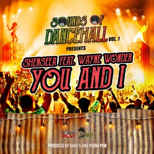 SHENSEEA feat WAYNE WONDER - You & I